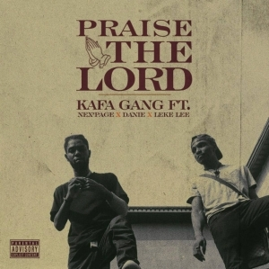Kg - Praise The Lord (Shine Cover) (Feat. Nex'page, Danie & Lekelee)